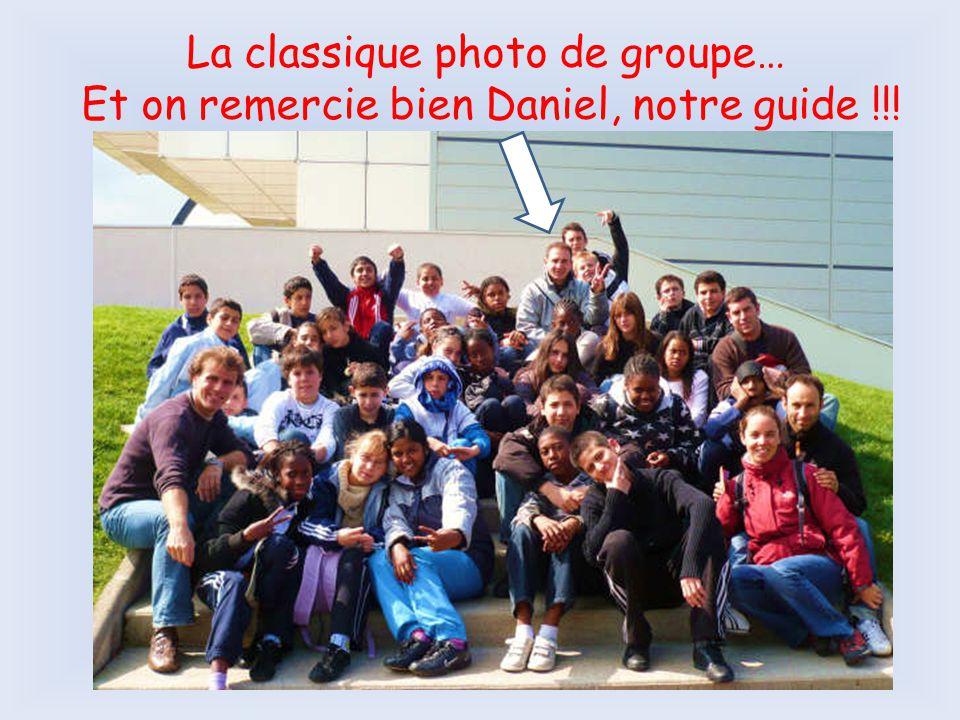 La classique photo de groupe… Et on remercie bien Daniel, notre guide !!!