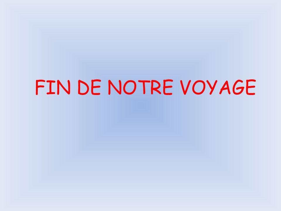 FIN DE NOTRE VOYAGE