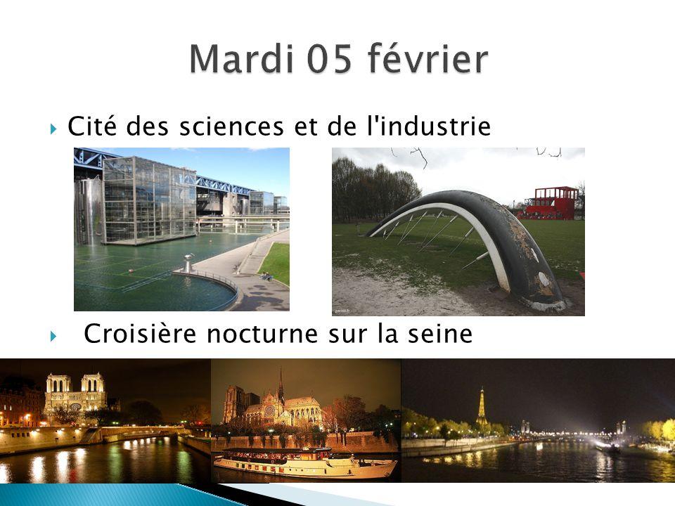  Cité des sciences et de l industrie  Croisière nocturne sur la seine