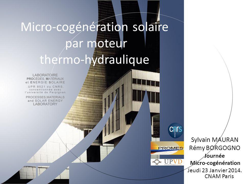 Application : Micro-cogénération pour l'habitat Choix de la source, du puits de chaleur et du cycle moteur T sc ThTh TbTb T pf M Capteurs solaires : plans, à tubes sous vide .