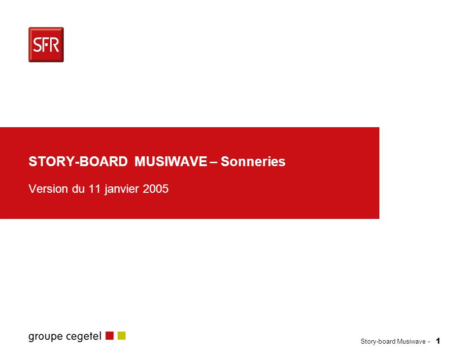 Story-board Musiwave - 2 1.Planning / contact et version 2..