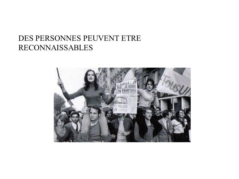 DES PERSONNES PEUVENT ETRE RECONNAISSABLES