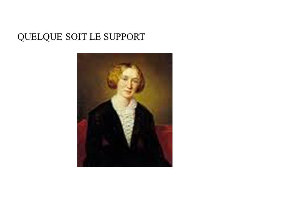 QUELQUE SOIT LE SUPPORT