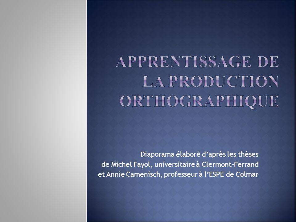 Diaporama élaboré d'après les thèses de Michel Fayol, universitaire à Clermont-Ferrand et Annie Camenisch, professeur à l'ESPE de Colmar