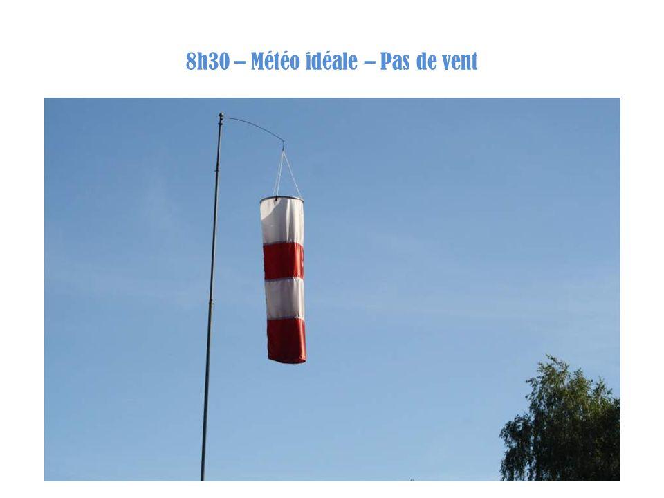 8h30 – Météo idéale – Pas de vent