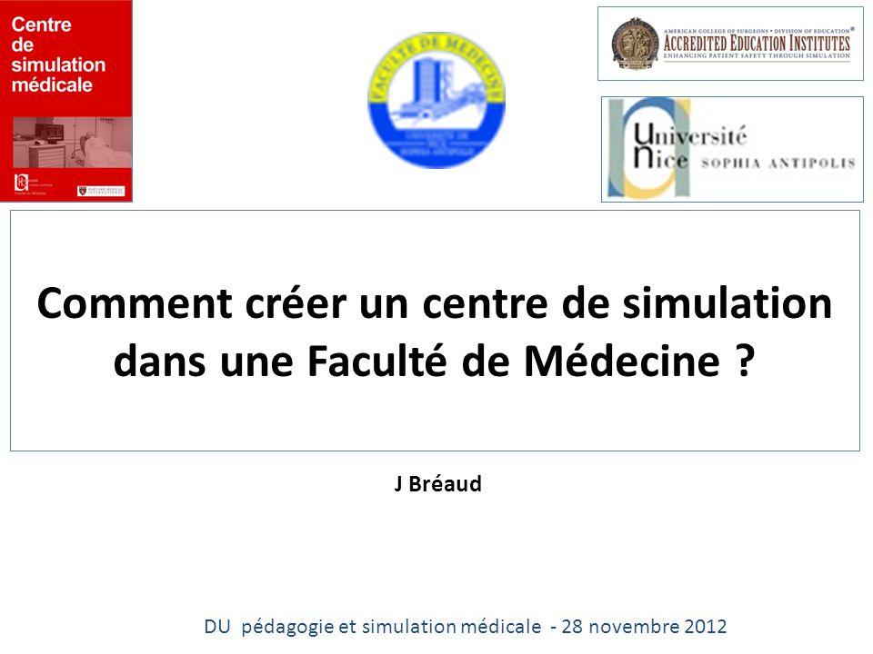 Comment créer un centre de simulation dans une Faculté de Médecine .