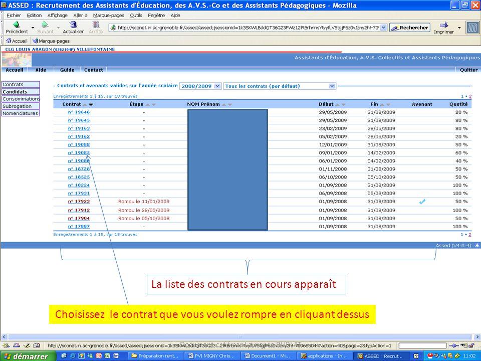 La liste des contrats en cours apparaît Choisissez le contrat que vous voulez rompre en cliquant dessus Document créé par Laurence BURLAT