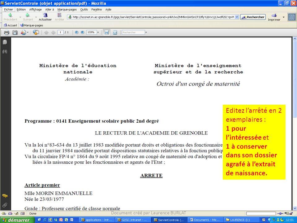 Document créé par Laurence BURLAT Editez l'arrêté en 2 exemplaires : 1 pour l'intéressée et 1 à conserver dans son dossier agrafé à l'extrait de naissance.