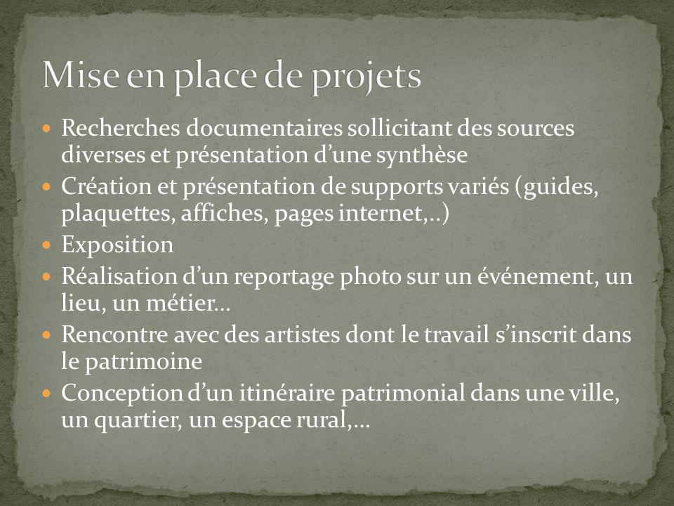 Recherches documentaires sollicitant des sources diverses et présentation d'une synthèse Création et présentation de supports variés (guides, plaquett