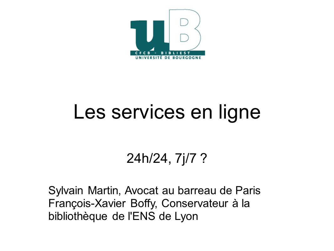 Les services en ligne 24h/24, 7j/7 .