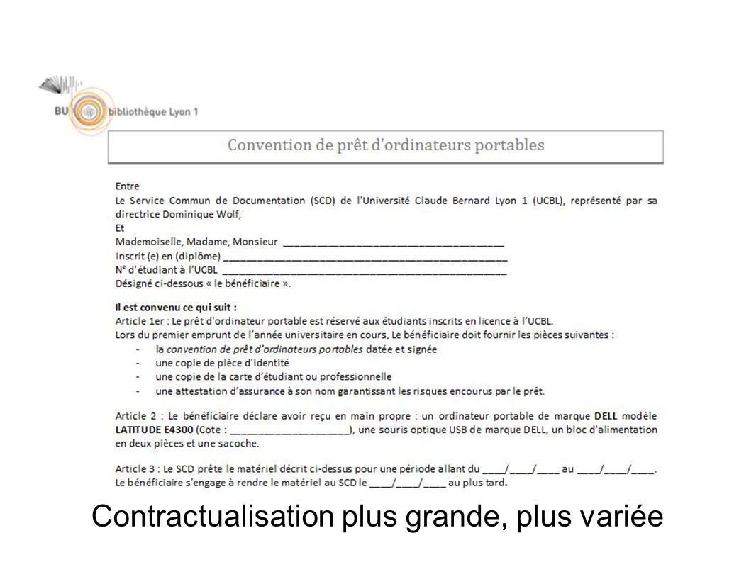 Contractualisation plus grande, plus variée