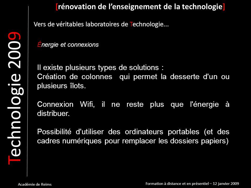 Académie de Reims Énergie et connexions [rénovation de l'enseignement de la technologie] Vers de véritables laboratoires de Technologie...