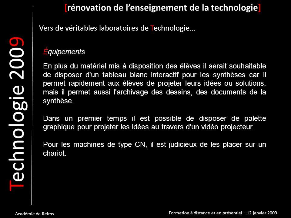 Académie de Reims Équipements [rénovation de l'enseignement de la technologie] Vers de véritables laboratoires de Technologie...
