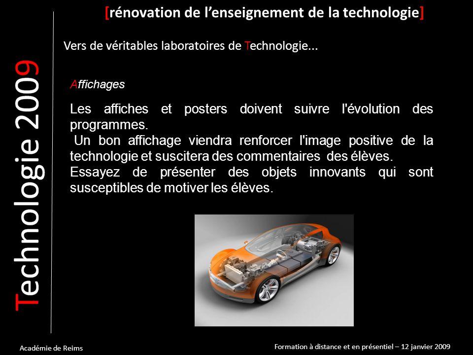 Académie de Reims Affichages [rénovation de l'enseignement de la technologie] Vers de véritables laboratoires de Technologie...
