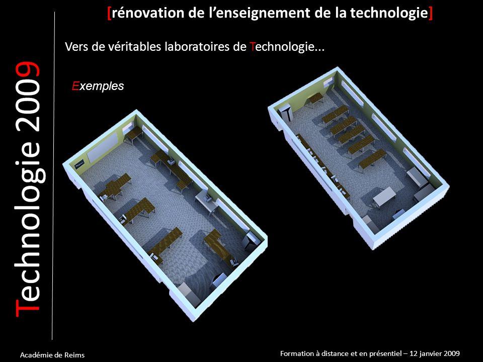 Académie de Reims Exemples [rénovation de l'enseignement de la technologie] Vers de véritables laboratoires de Technologie... Formation à distance et