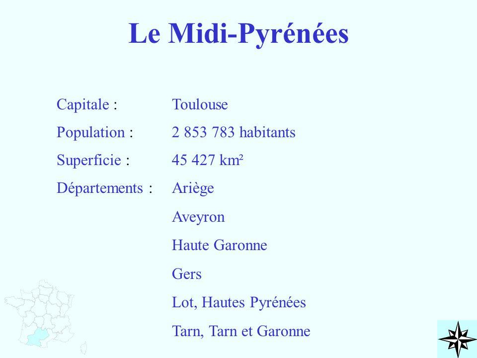 Le Midi-Pyrénées Capitale : Population : Superficie : Départements : Toulouse 2 853 783 habitants 45 427 km² Ariège Aveyron Haute Garonne Gers Lot, Ha