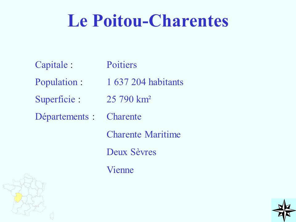 Le Poitou-Charentes Capitale : Population : Superficie : Départements : Poitiers 1 637 204 habitants 25 790 km² Charente Charente Maritime Deux Sèvres