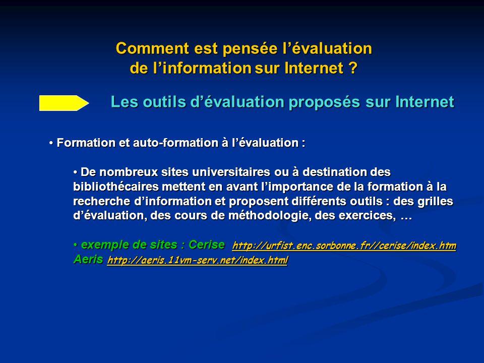 Comment est pensée l'évaluation de l'information sur Internet ? Les outils d'évaluation proposés sur Internet Formation et auto-formation à l'évaluati