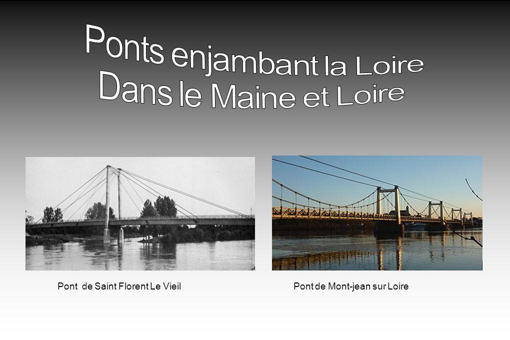 Pont de Saint Florent Le VieilPont de Mont-jean sur Loire