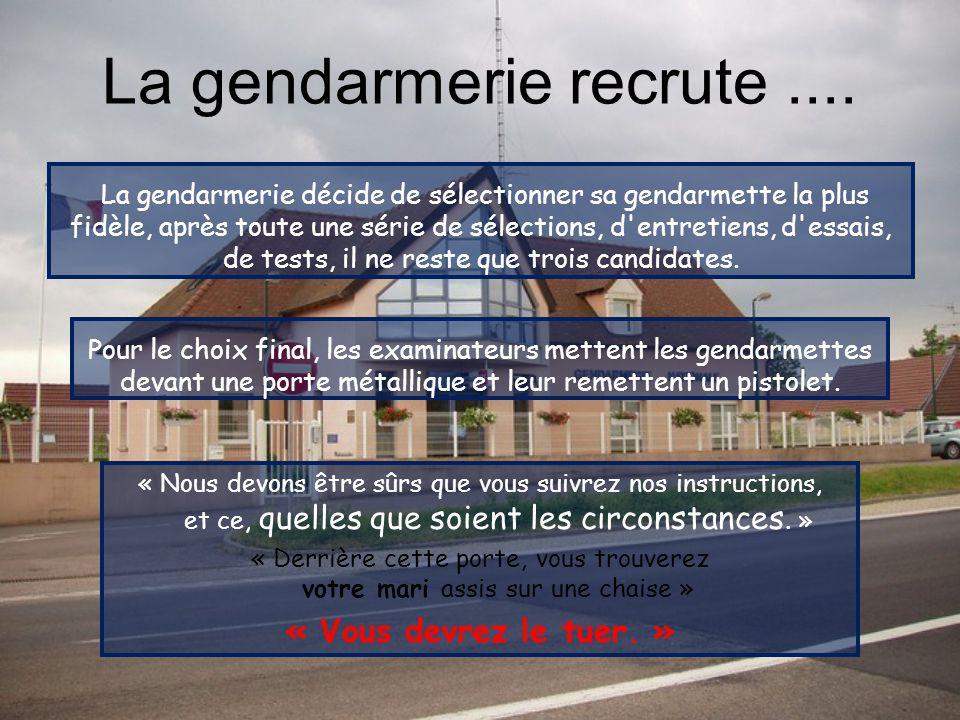 La gendarmerie recrute....