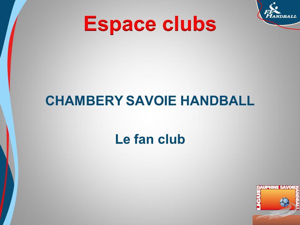 Octobre 2008 CHAMBERY SAVOIE HANDBALL Le fan club