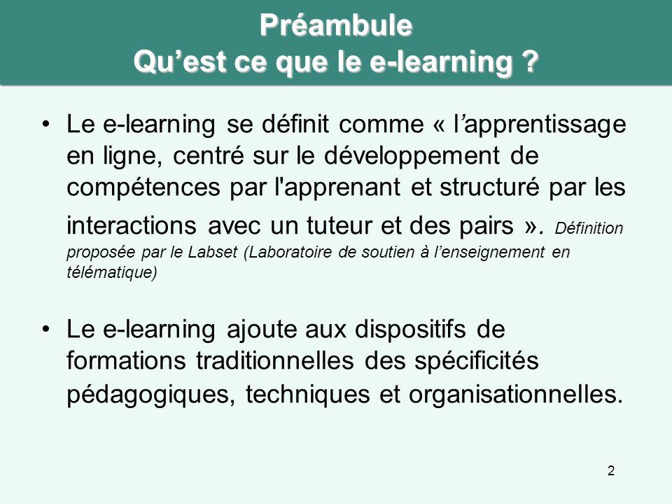 2 Préambule Qu'est ce que le e-learning .