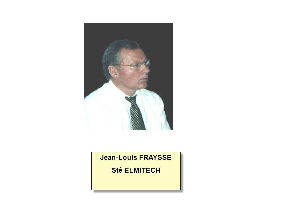 Jean-Louis FRAYSSE Sté ELMITECH Jean-Louis FRAYSSE Sté ELMITECH