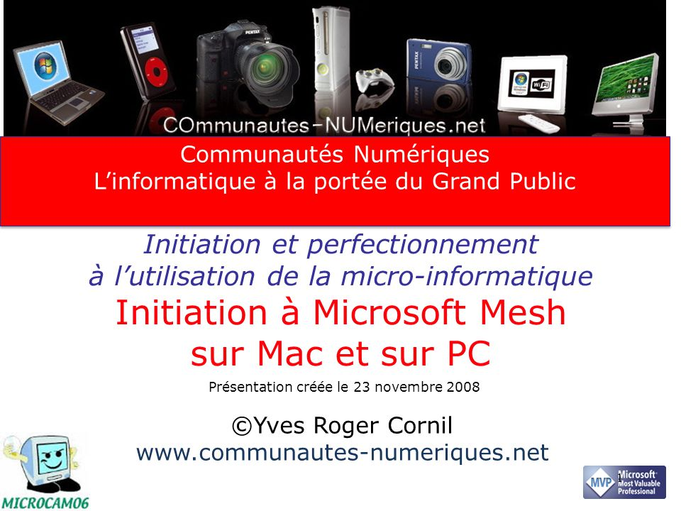 Votre attention SVP, your attention please 2 Cette présentation est basée sur la version béta de Live Mesh (sur Mac et sur PC).