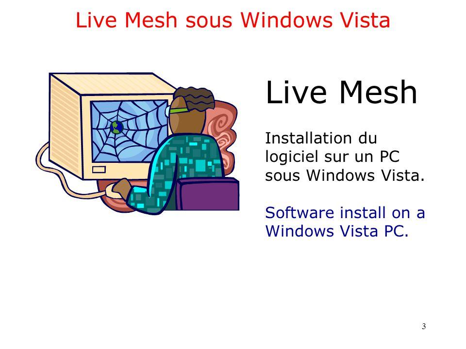 Live Mesh sous Mac OS X Leopard 4 Live Mesh Installation du logiciel sur un Mac sous Mac OS X 10.5.5.