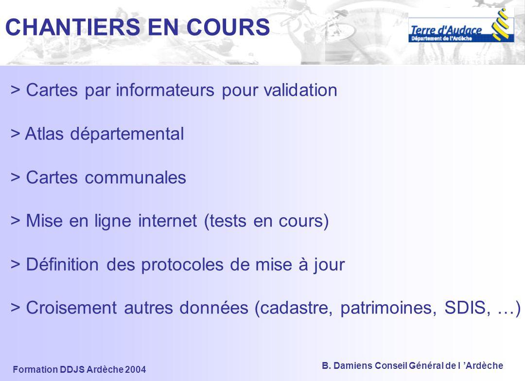 Formation DDJS Ardèche 2004 B. Damiens Conseil Général de l 'Ardèche Restituer, valoriser l'information collectée