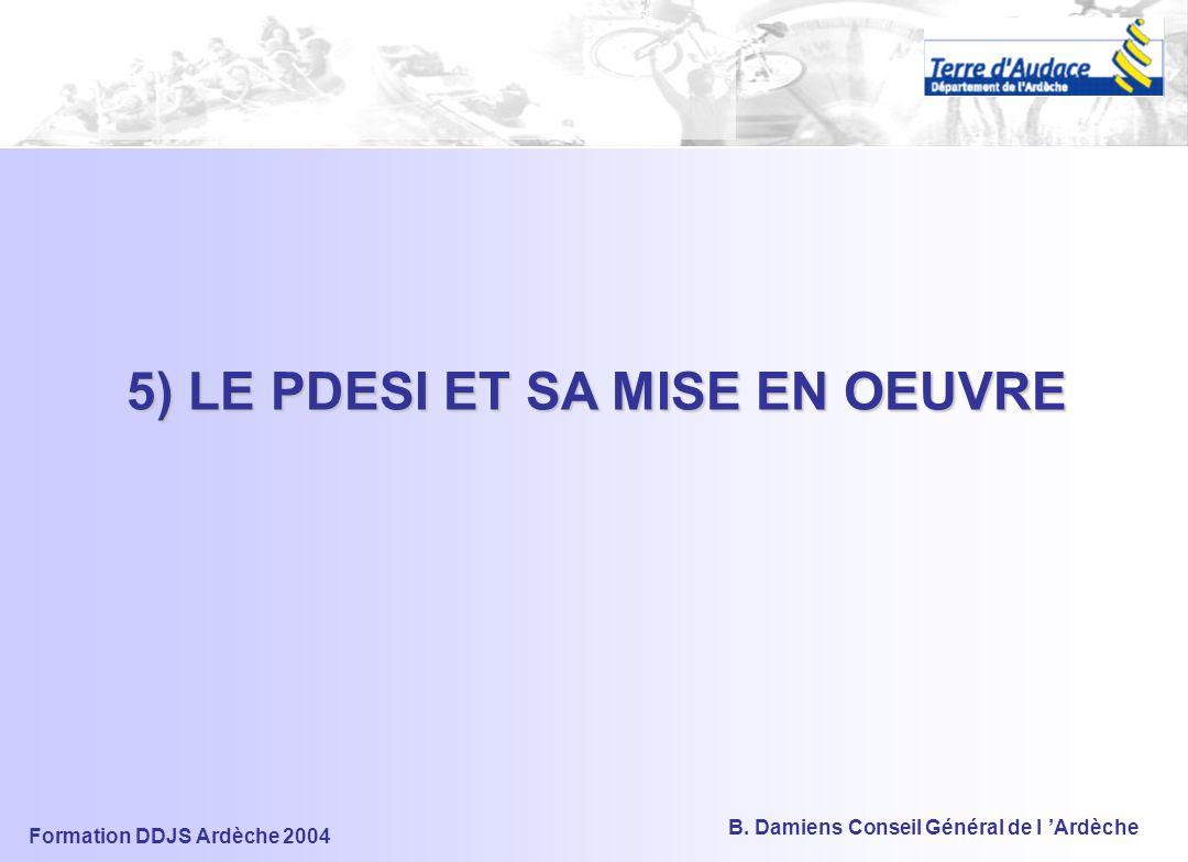 Formation DDJS Ardèche 2004 B. Damiens Conseil Général de l 'Ardèche CHANTIERS EN COURS > Cartes par informateurs pour validation > Atlas départementa