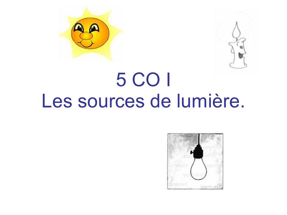 5 CO I Les sources de lumière.