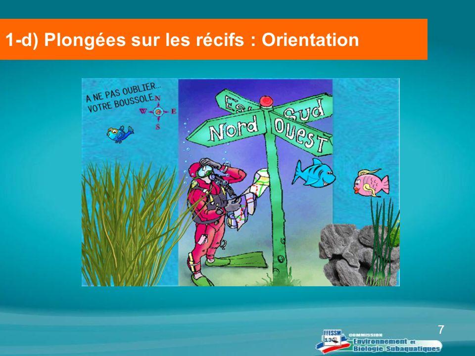 7 1-d) Plongées sur les récifs : Orientation