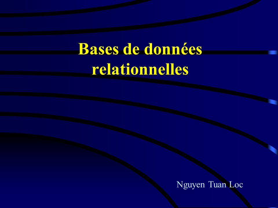 Bases de données relationnelles Nguyen Tuan Loc