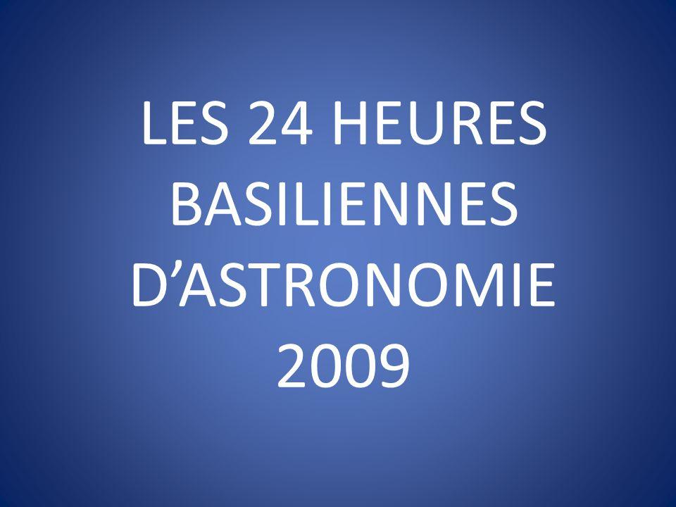 LES 24 HEURES BASILIENNES D'ASTRONOMIE 2009