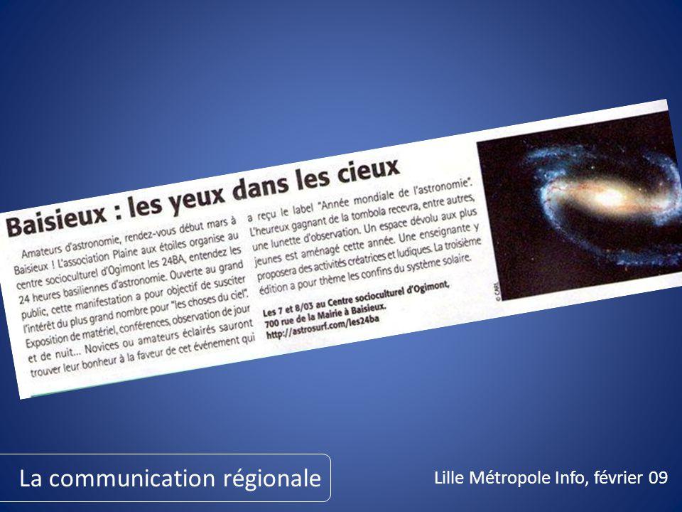 Lille Métropole Info, février 09 La communication régionale