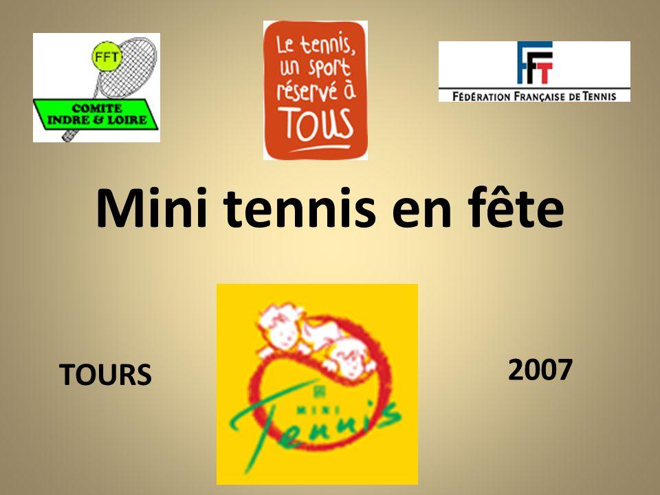 Mini tennis en fête TOURS 2007
