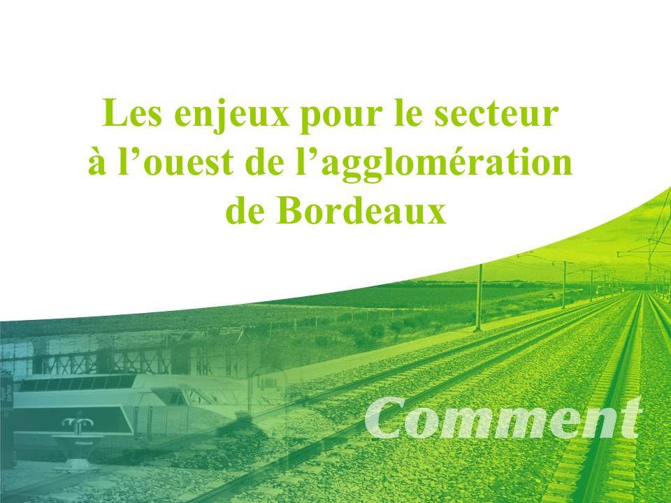 Les enjeux pour le secteur à l'ouest de l'agglomération de Bordeaux