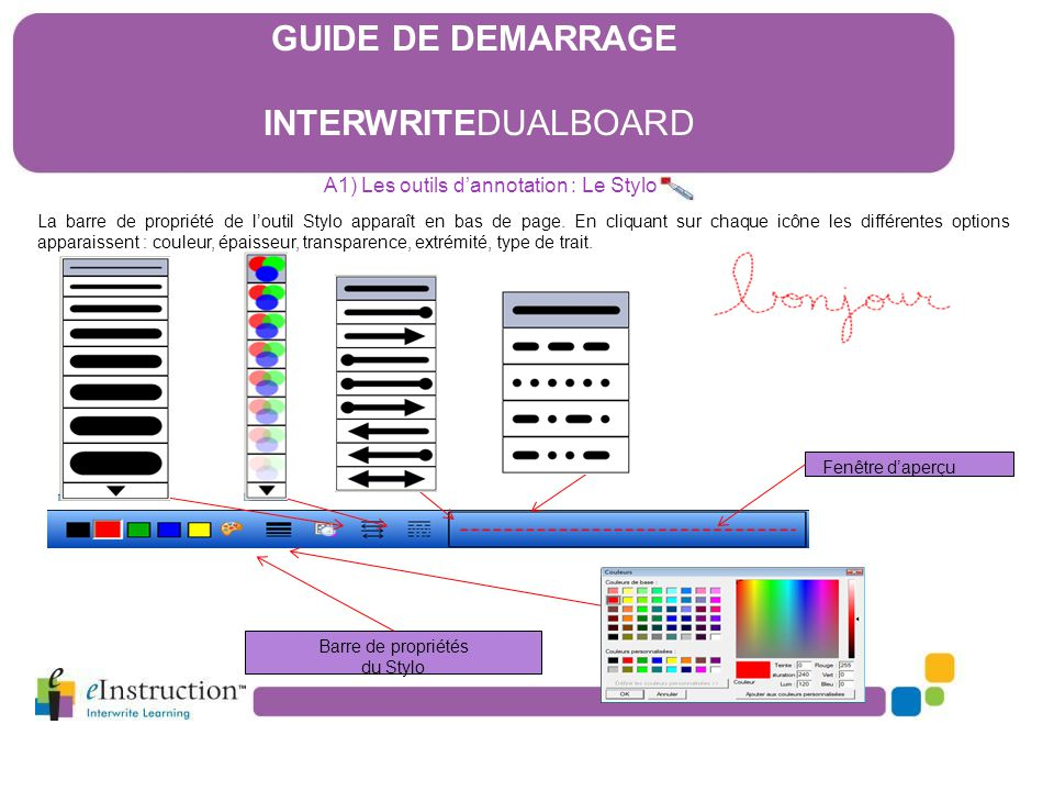 La barre de propriété de l'outil Stylo apparaît en bas de page. En cliquant sur chaque icône les différentes options apparaissent : couleur, épaisseur