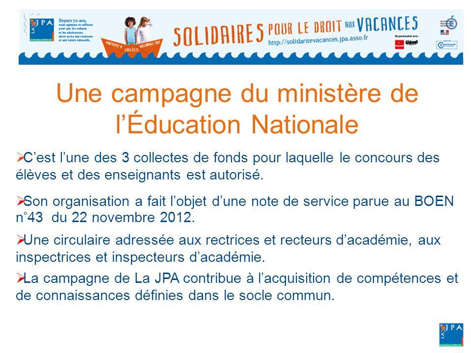 Une campagne du ministère de l'Éducation Nationale  C'est l'une des 3 collectes de fonds pour laquelle le concours des élèves et des enseignants est autorisé.