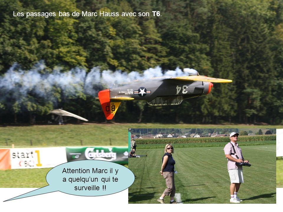 Les passages bas de Marc Hauss avec son T6. Attention Marc il y a quelqu'un qui te surveille !!