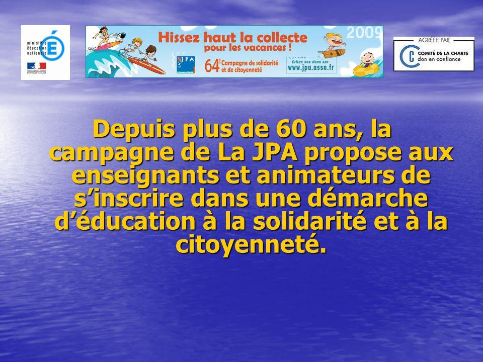 Depuis plus de 60 ans, la campagne de La JPA propose aux enseignants et animateurs de s'inscrire dans une démarche d'éducation à la solidarité et à la citoyenneté.