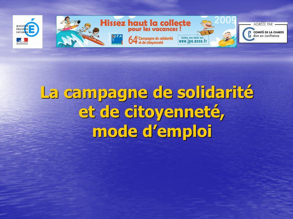 La campagne de solidarité et de citoyenneté, mode d'emploi