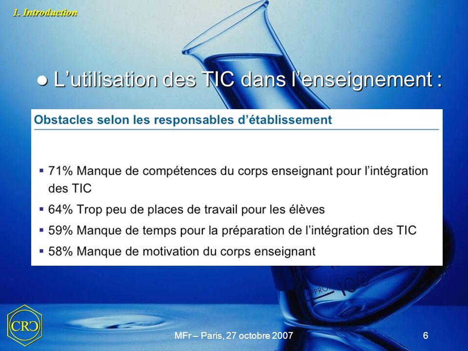 MFr – Paris, 27 octobre 200717 1. Introduction 2. Le challenge de l'enseignement de la chimie