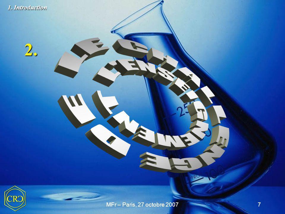 MFr – Paris, 27 octobre 200728 1.Introduction 2. Le challenge de l'enseignement de la chimie 3.