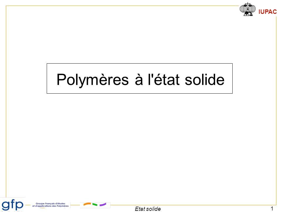 IUPAC 1 Etat solide Polymères à l'état solide