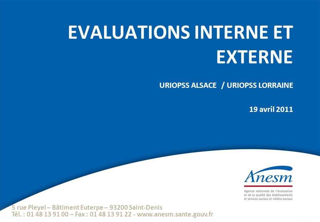 19/04/11 22 Les évaluations externes au 31 décembre 2010 Au 31 décembre 2010, 206 évaluations sont en cours (89) ou réalisées (117).