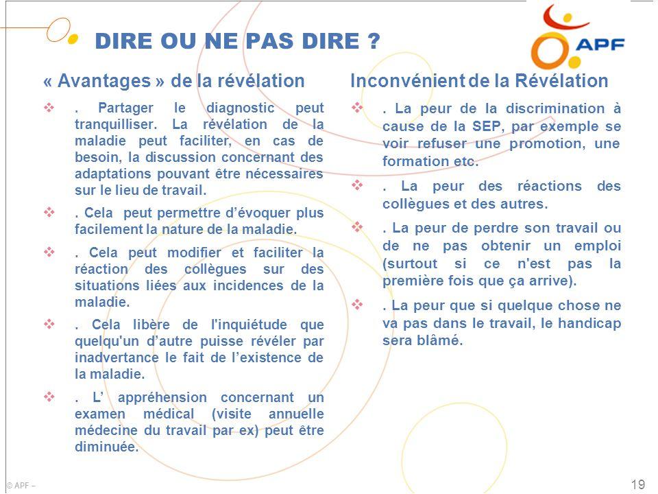 © APF – DIRE OU NE PAS DIRE .« Avantages » de la révélation .