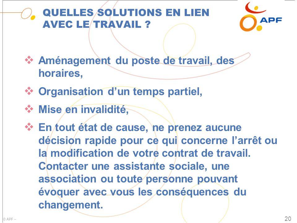© APF – QUELLES SOLUTIONS EN LIEN AVEC LE TRAVAIL .