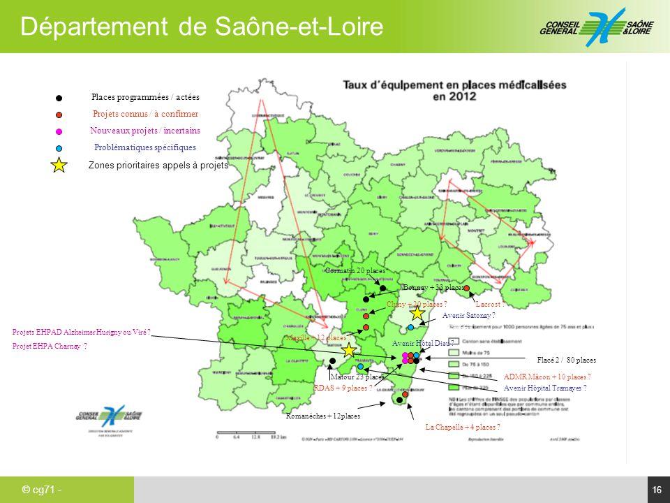 © cg71 - Département de Saône-et-Loire 16 Avenir Satona a Avenir Satonay ? Avenir Hôtel Dieu ? Cluny + 20 places ? Mazille + 12 places ? Bonnay + 33 p